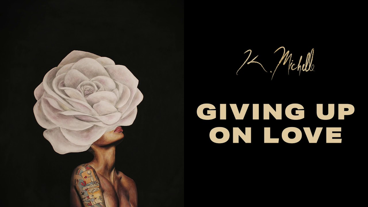 Download K. Michelle - Giving Up on Love (Official Audio)