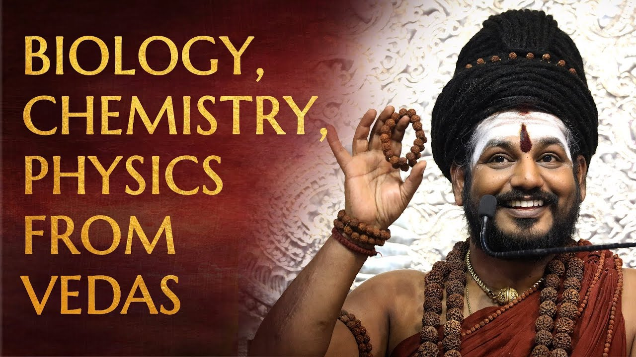 Revelations About Biology Chemistry Physics From The Vedic Tradition
