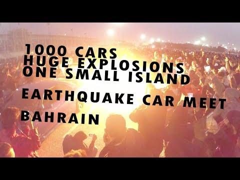 EARTHQUAKE BAHRAIN! The Biggest Car Meet of the Year!