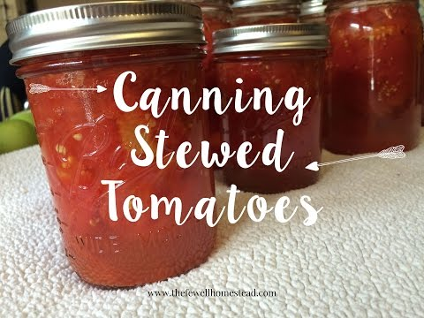 """Canning """"Stewed"""" Tomatoes"""