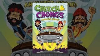 Cheech & Chong ' s Animated Movie