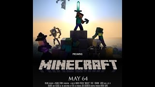 Minecraft The Movie.