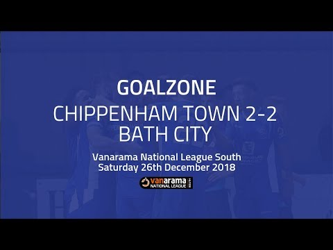 GOALZONE: Chippenham Town 2-2 Bath City | 2018/19 National League South