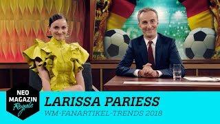 Larissa Parieß: WM-Fanartikel-Trends 2018  | NEO MAGAZIN ROYALE mit Jan Böhmermann - ZDFneo