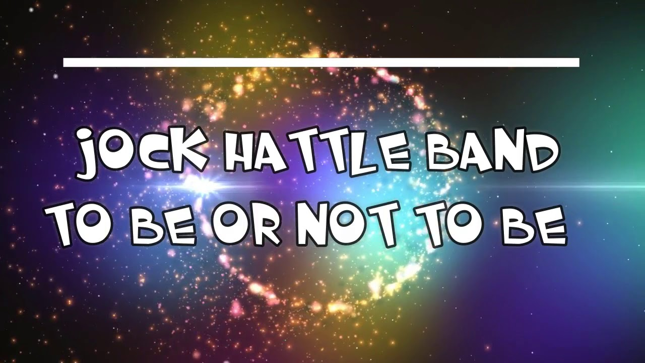 Jock Hattle Band  - To Be Or Not To Be (TuKuCu version) RMX 2017