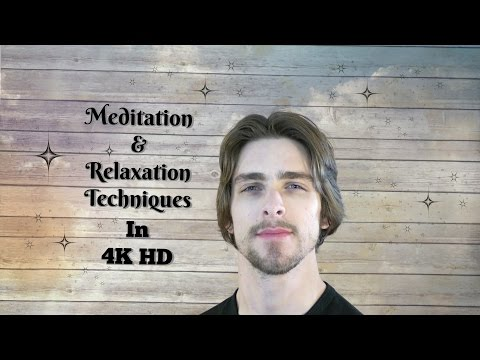 ASMR - Meditation With Relaxation Techniques In 4K