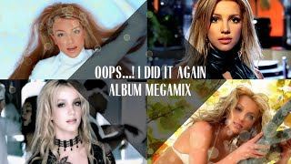 Britney Spears: Oops...! I Did It Again Megamix