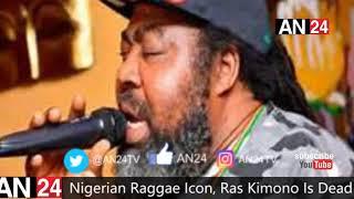 Raggae Icon Ras Kimono Is Dead, Weeks After Celebrating 60th Birthday