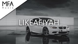 Nimez x LEVR - LIKEAFIYAH