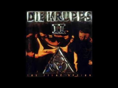Die Krupps - II - The Final Option [industrial metal] (Full