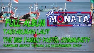 NEW MONATA - FULL ALBUM - TASYAKURAN LAUT PASTEL COMMUNITY - DIFASOL AUDIO
