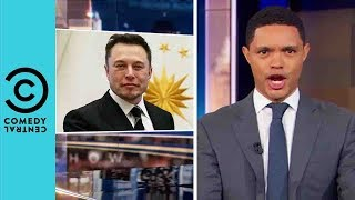 Is Elon Musk The Next Big Supervillain? | The Daily Show With Trevor Noah