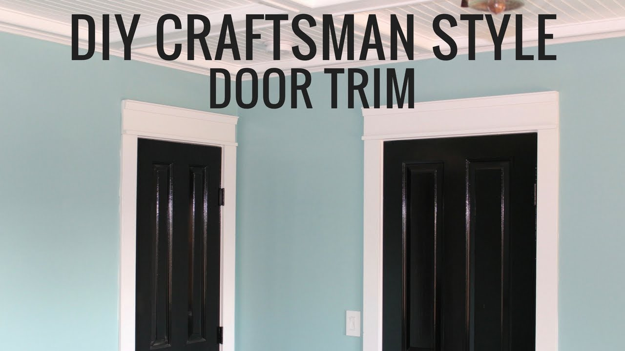 Craftsman Style Door Trim & Craftsman Style Door Trim - YouTube