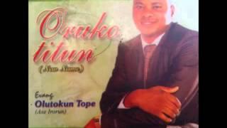 Nigerian Gospel Music - Olutokun Tope 2016 | Mowa Yin o
