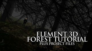 Element 3D Forest Tutorial