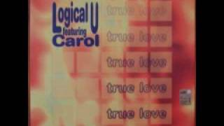 Logical U Feat. Carol - True Love (Radio Edit)