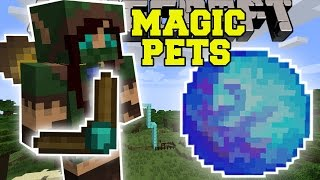 Minecraft: MAGIC PETS (SUMMON POWERFUL PETS TO FIGHT FOR YOU!) Mod Showcase