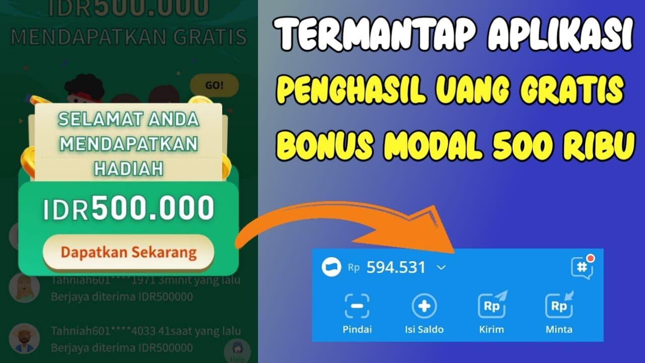 Termantap Aplikasi Baru : Penghasil Uang Bonus Dapat 500 ...