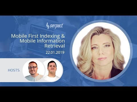Mobile First Indexing and Mobile Information Retrieval with Dawn Anderson