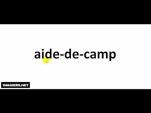 French pronunciation = aide de camp