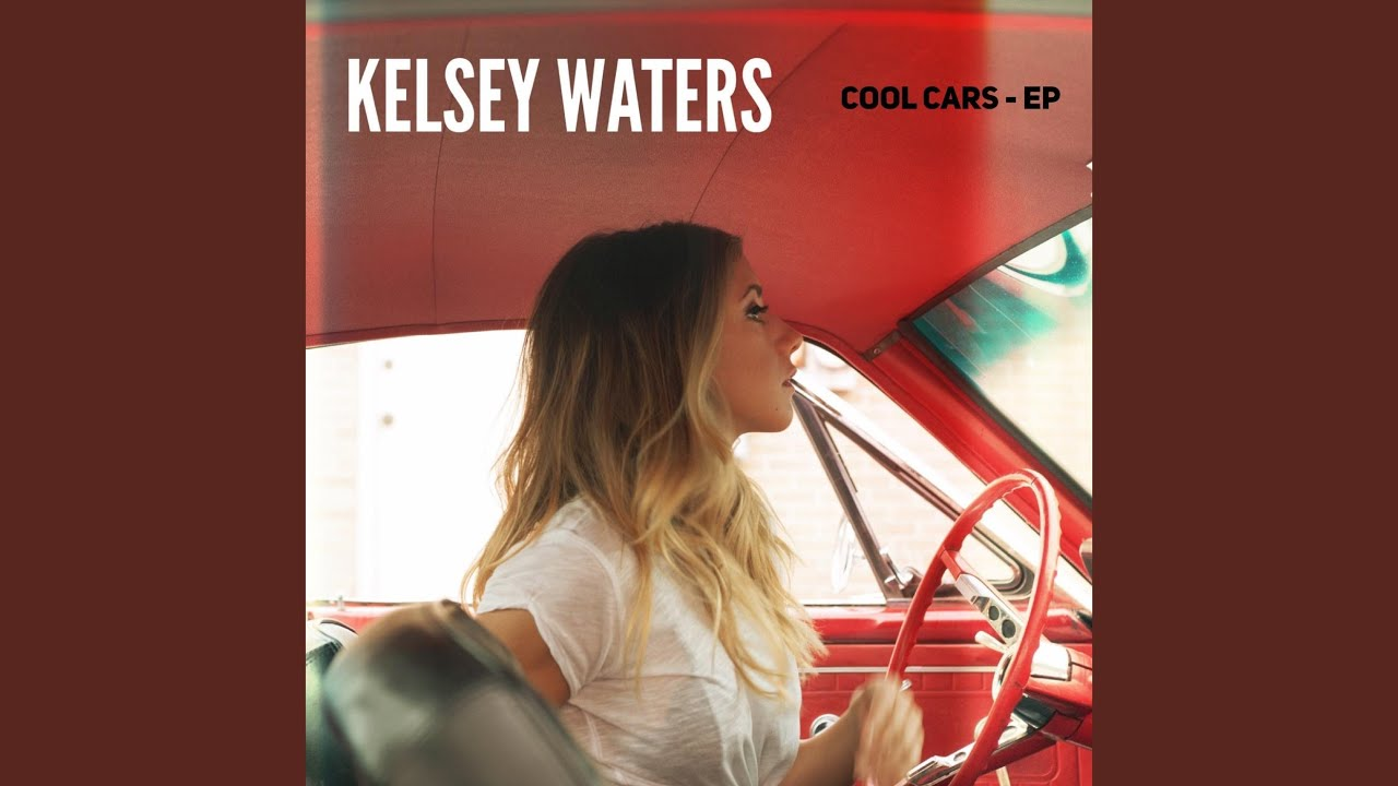 Cool Cars YouTube - Cool cars kelsey waters lyrics