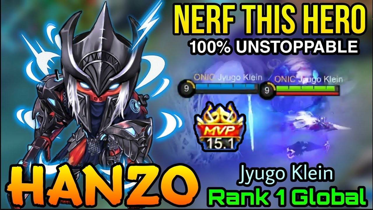 Download UNSTOPPABLE Hanzo MVP 15,1 Points! Please NERF Him! - Top 1 Global Hanzo by Jyugo Klein - MLBB