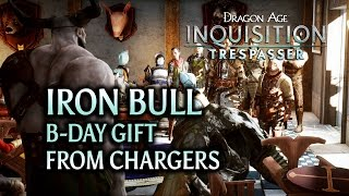 Dragon Age: Inquisition - Trespasser DLC - Iron Bull Birthday Gift from Chargers