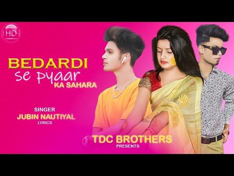 #Bedardi Se Pyar Ka Sahara Na Mila | Love Story | Jubin Nautiyal | TDC BROTHER'S