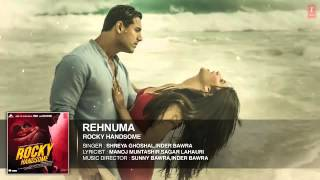 REHNUMA Full Song Audio   ROCKY HANDSOME   John Abraham, Shruti Haasan   T Series