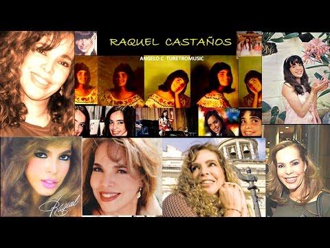 RAQUEL CASTAÑOS - THE BEST ( 70 CANCIONES )