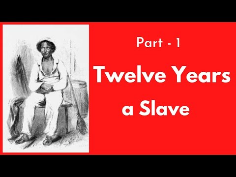 twelve-(12)-years-a-slave-by-solomon-northup-full-history-part--1-audiobook-।-book-lovers