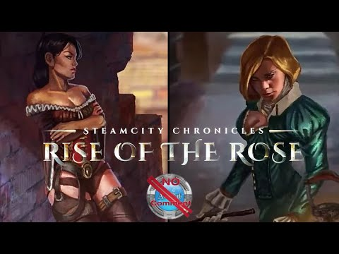 SteamCity Chronicles Rise Of The Rose Gameplay 60fps no commentary |