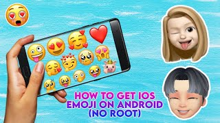 How To Get IOS Emojis On Android No Root | #NewEmoji