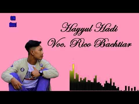 Hayyul Hadi - Rico Bachtiar [Al-Asyhabi] | Banjari Cover