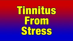 Stress Tinnitus Caused By Stress, Anxiety and Traumatic Life Events
