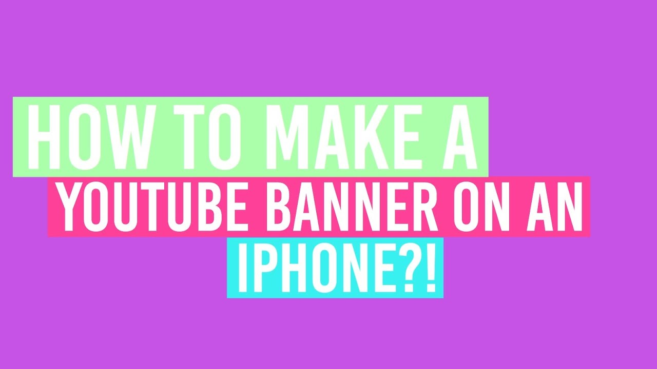 how to make a youtube banner on iphone ipod ipadroyalana101 youtube