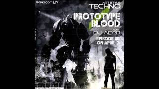 Art Style : Techno | Prototype Blood With DJ Áder | Episode 13