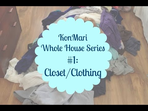 KonMari #1 Closet/Clothing BEFORE & AFTER