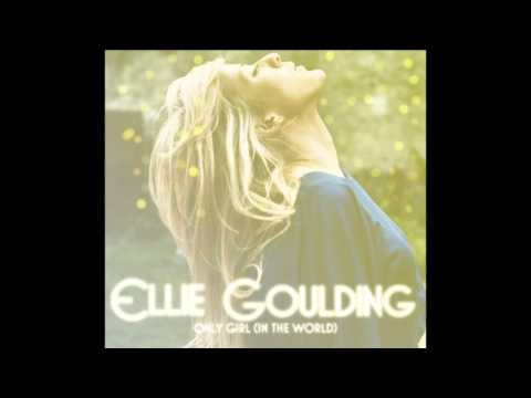 Ellie Goulding  Only Girl, In the World