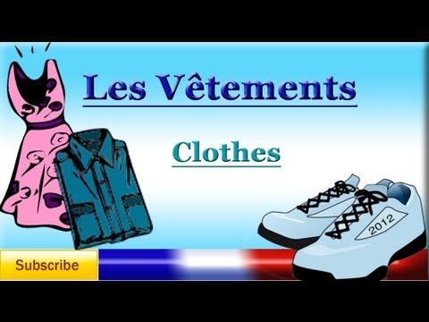 French Lesson 43 - Learn French Clothing Vocabulary - Clothes names in French - La ropa en francés