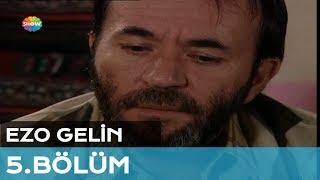 Gambar cover Ezo Gelin 5. Bölüm