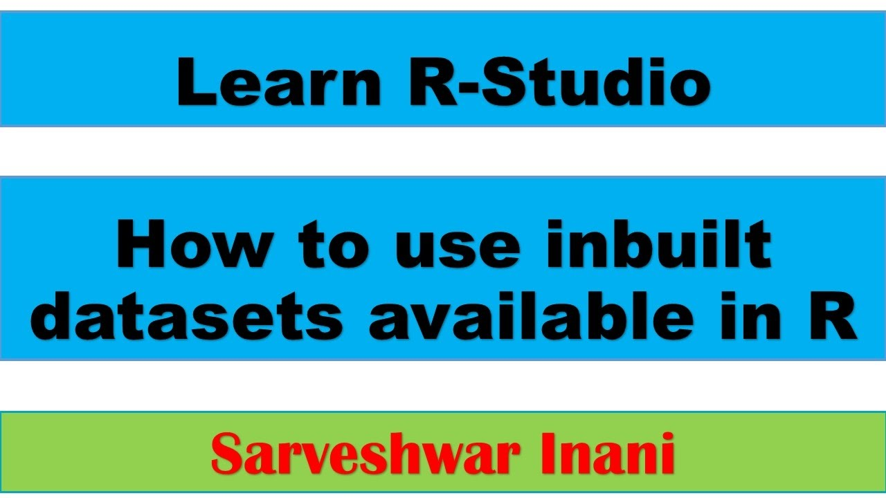 How to use inbuilt datasets available in R