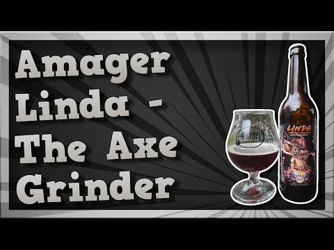 TMOH - Beer Review 2016#: Amager Linda - The Axe Grinder