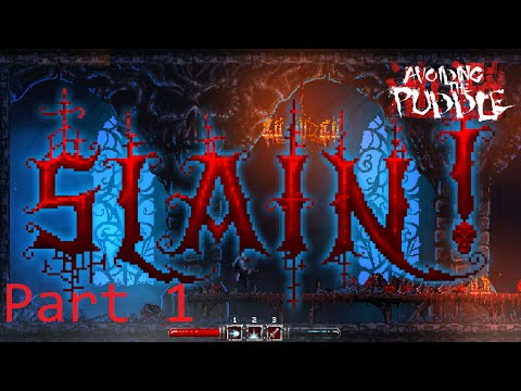 Slain: Back from Hell - Part 1