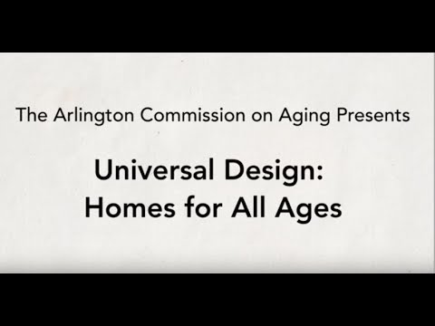 Universal Design: Homes For All Ages