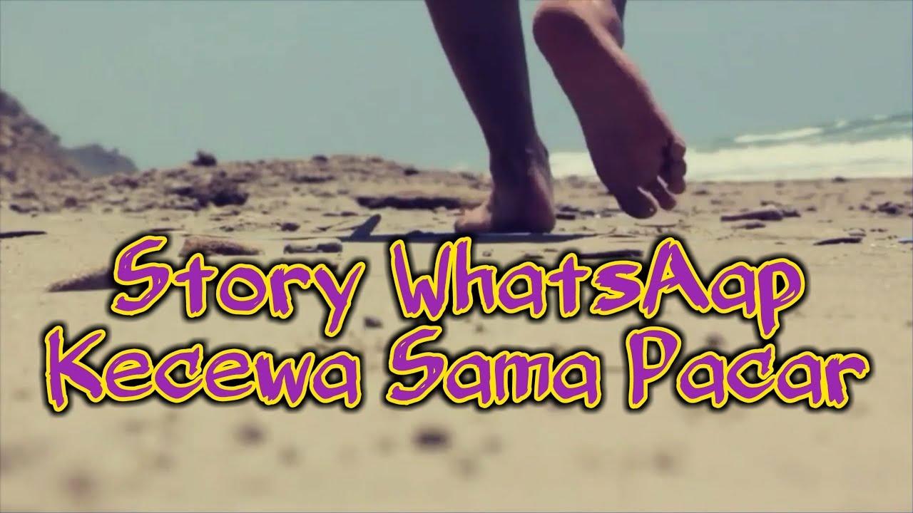 Story WhatsAap Kecewa Sama Pacar - YouTube