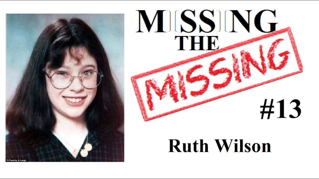 Download Missing The Missing #13 Ruth Wilson