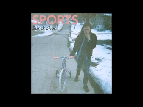 SPORTS - Sunchokes full album