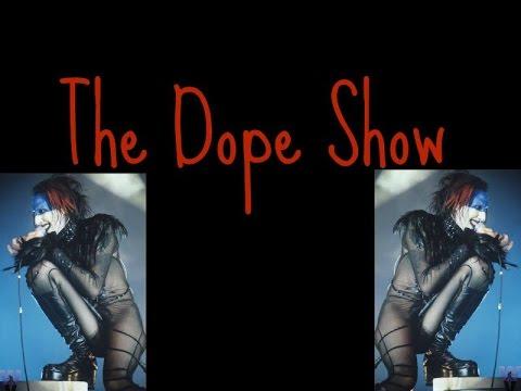 The Dope Show Lyrics