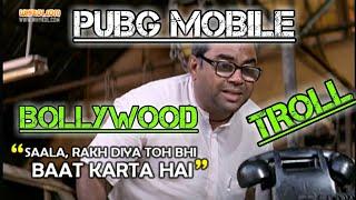 PUBG MOBILE| BOLLYWOOD TROLLING #2